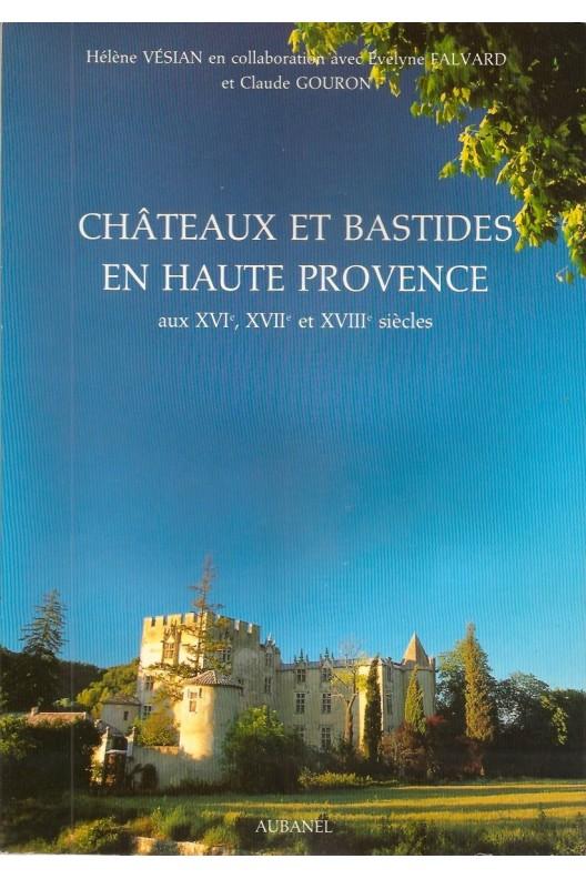 Châteaux et bastides en Haute Provence