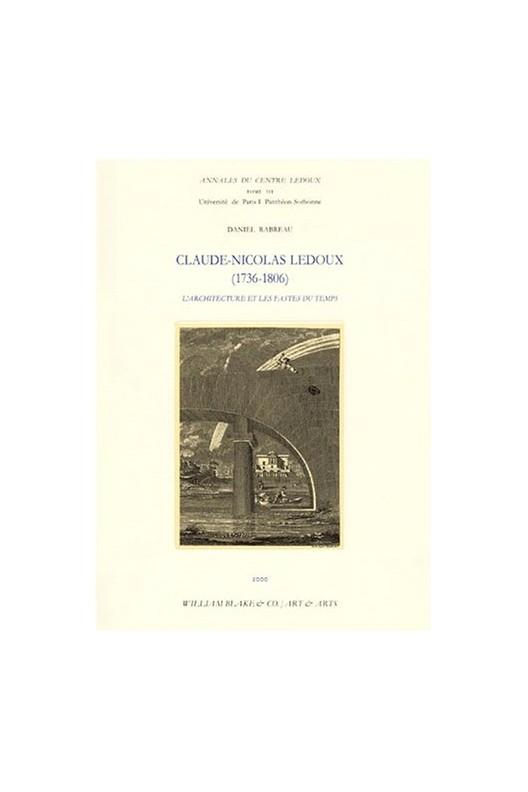 Claude-Nicolas Ledoux (1736-1806)
