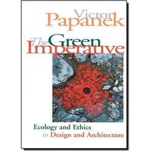 The Green Imperative - Natural Design for the Real World