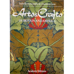 Arts and Crafts in Britain and America
