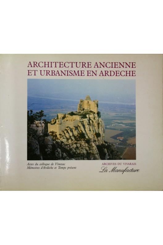 Architecture ancienne et urbanisme en ardeche