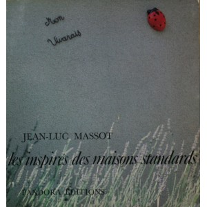 Les inspirés des maisons standards. Jean-Luc Massot