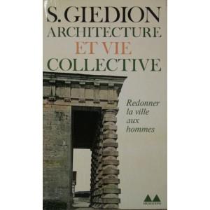 S. Giedion. Architecture et vie collective.