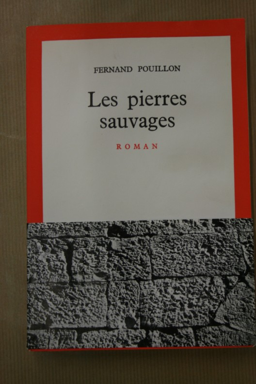 Les pierres sauvages. Fernand Pouillon