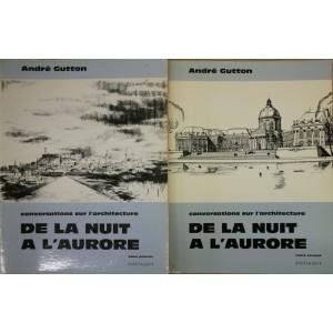 Conversations sur l'architecture. André Gutton