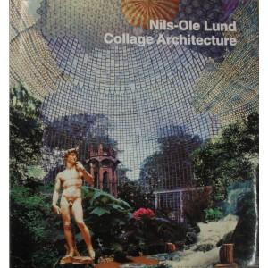 Collage architecture. Nils-Ole Lund
