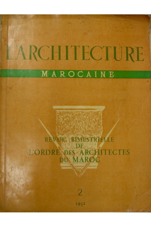 L'architecture marocaine n°2 1952