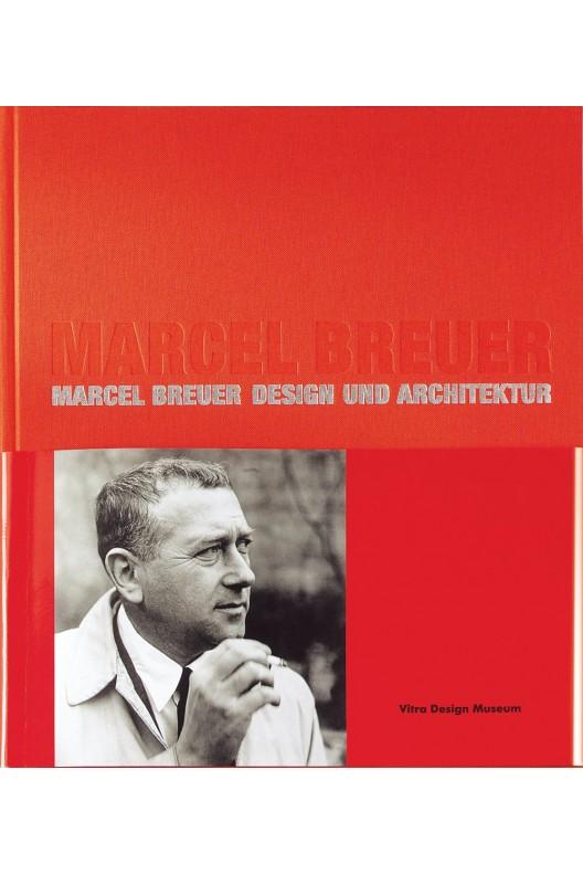 Marcel Breuer - Design and Architecture : Vitra Design Museum