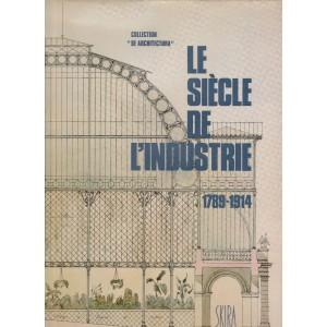 Le Siècle de l'Industrie 1789-1914