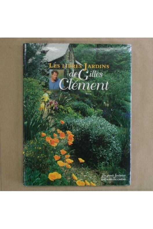 Les libres jardins de Gilles Clément