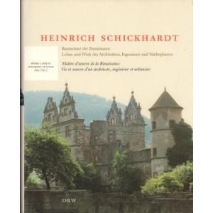Heinrich Schickhardt. Maître d'oeuvre de la Renaissance