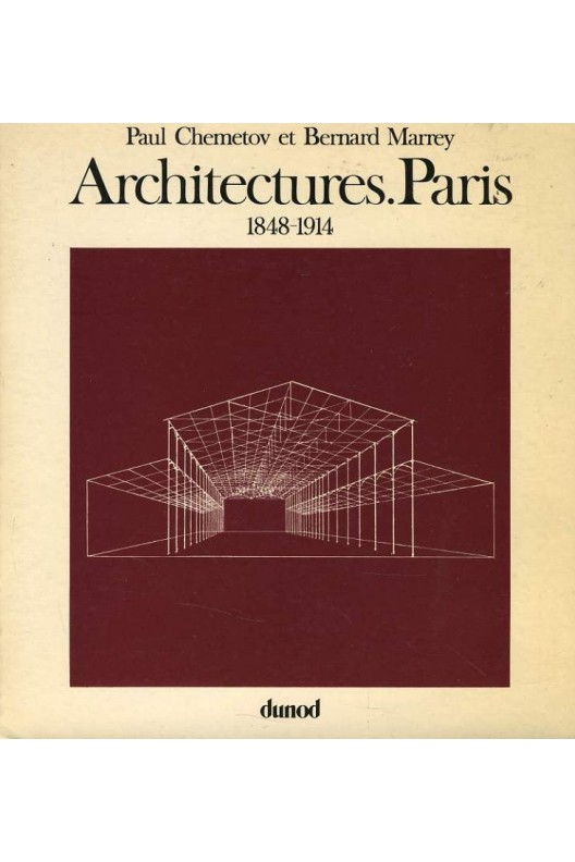 Architectures. Paris 1848-1914