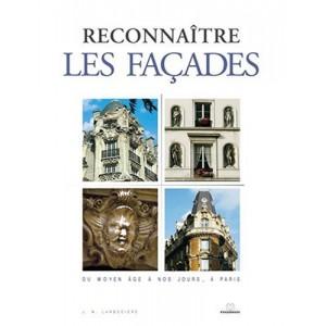 Reconnaître les façades - du Moyen Âge à nos jours, à Paris