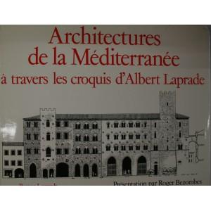 Architectures de la Méditerranée à travers le croquis d'Albert Laprade.