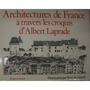 Architectures de France à travers les croquis d'Albert Laprade.