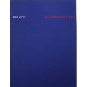 Les métamorphoses de Paris. Yvan Christ