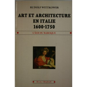 Art et architecture en Italie 1600-1750. Rudolf Wittkower