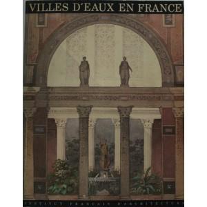 Villes d'eaux en France. IFA 1985