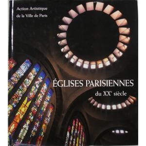 Églises parisiennes du XXe siècle.