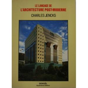 Charles Jencks. Le langage de l'architecture post-moderne.