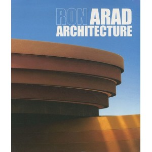 Ron Arad Architecture - Projects & Realisations