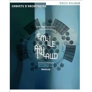 Émile Aillaud. carnets d'architectes