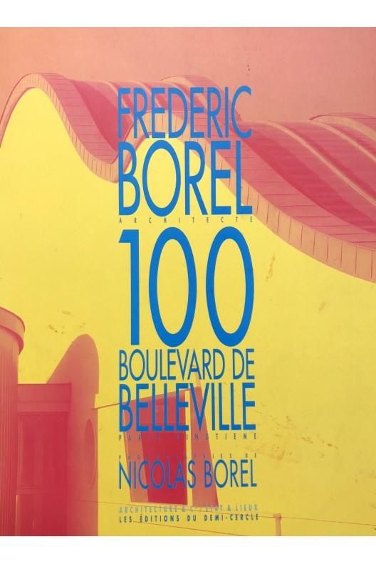 Frederic Borel, architecte: 100 Boulevard de Belleville : Paris Vingtieme