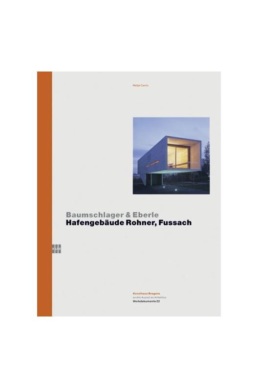 Baumschlager & Eberle - Hafengebäude Rohner, Fussach