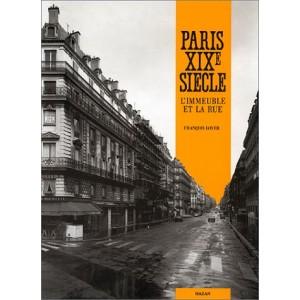 Paris XIXe siècle - l'immeuble et la rue
