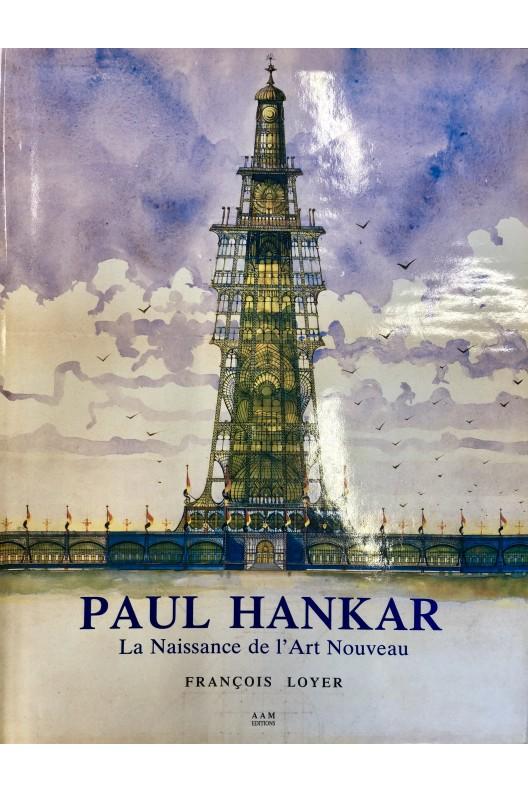 Paul Hankar, la naissance de l'art nouveau