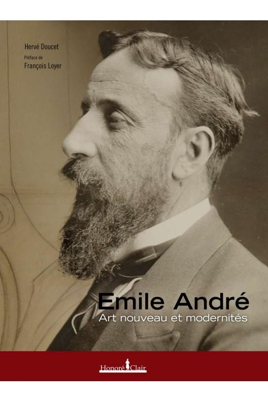 Emile André - Art nouveau et modernités