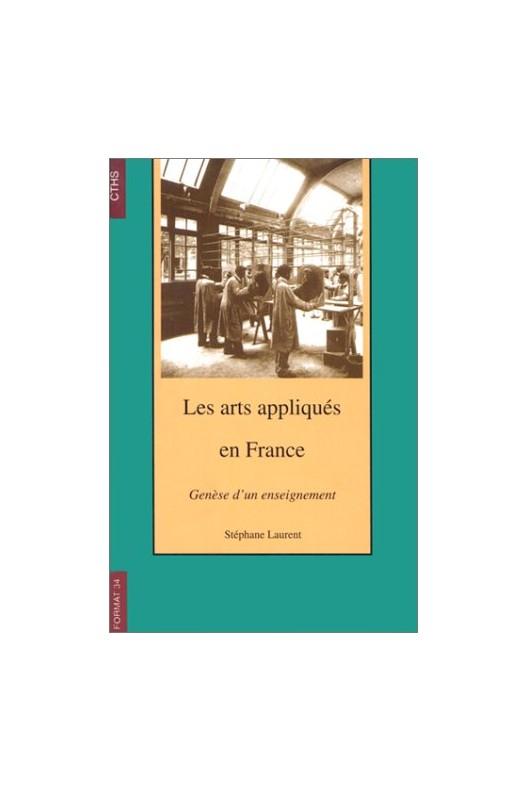 Les arts appliqués en France - génèse d'un enseignement