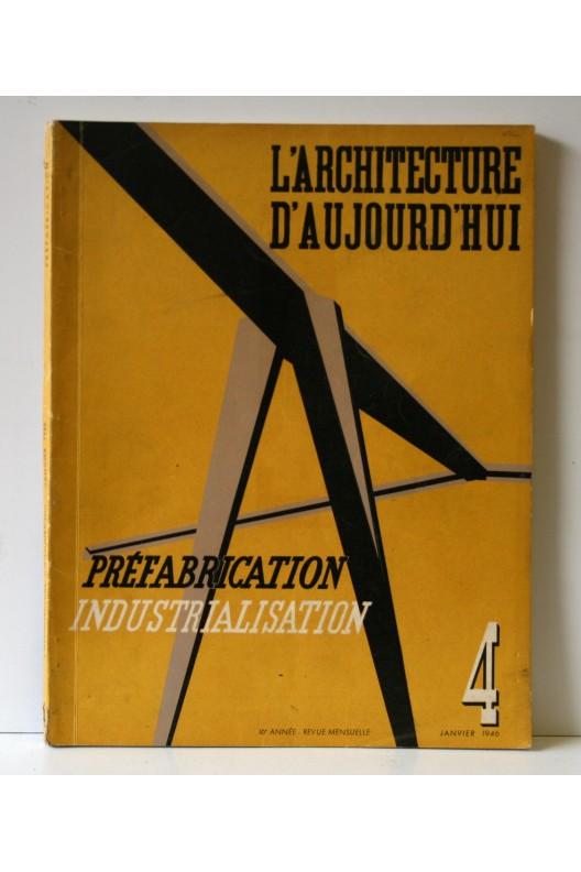 Péfbrication / industrialisation L'Architecture d'aujourd'hui 4 de 1946