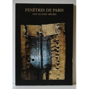 FENÊTRES DE PARIS XVIIE ET XVIIIE SIÈCLES