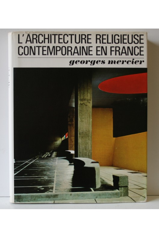 L'architecture religieuse contemporaine en France.
