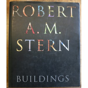 Robert A. M. Stern: Buildings