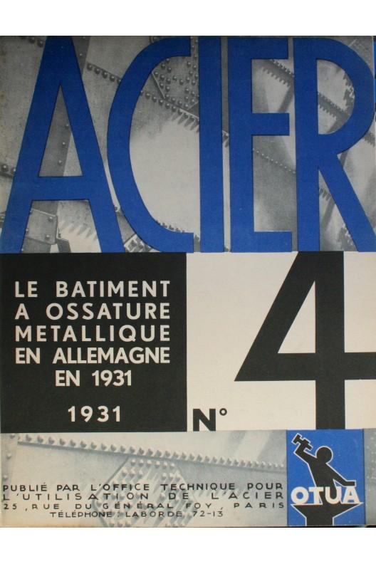 LE BATIMENT À OSSATURE METALLIQUE EN ALLEMANGNE EN 1931