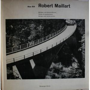 ROBERT MAILLART / MAX BILL