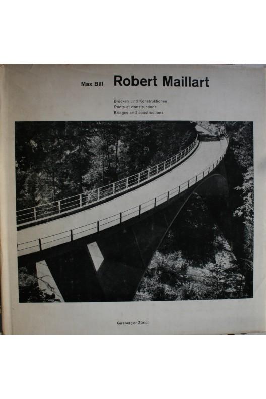 ROBERTR MAILLART / MAX BILL