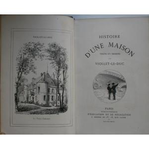 HISTOIRE D'UNE MAISON / VIOLLET LE DUC