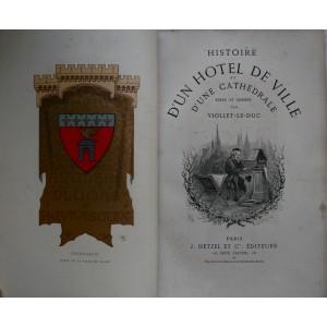 HISTOIRE D'UN HÔTEL DE VILLE / VIOLLET LE DUC