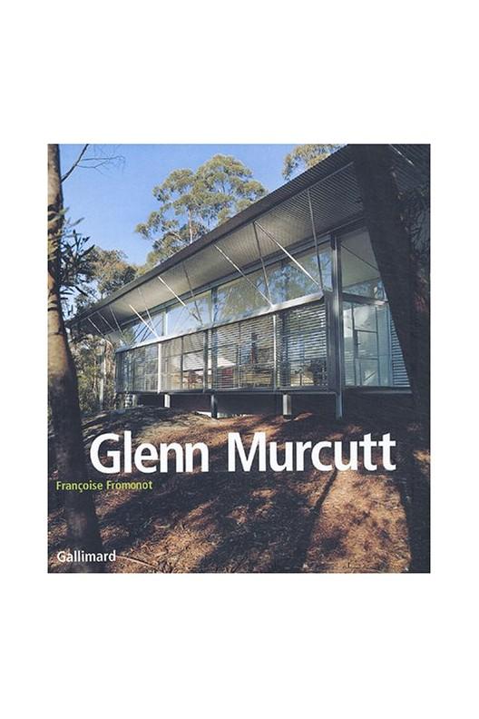Glenn Murcutt. Françoise Fromonot.