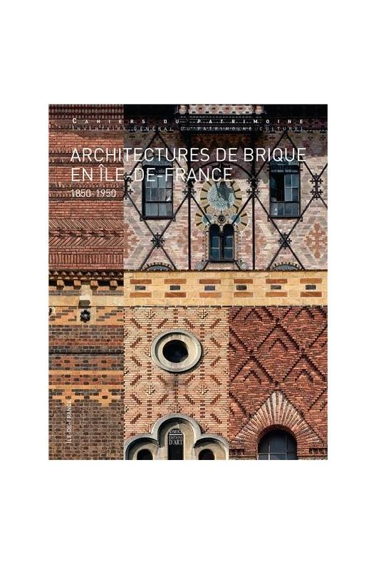 Architectures de brique en Ile-de-France (1850-1950)