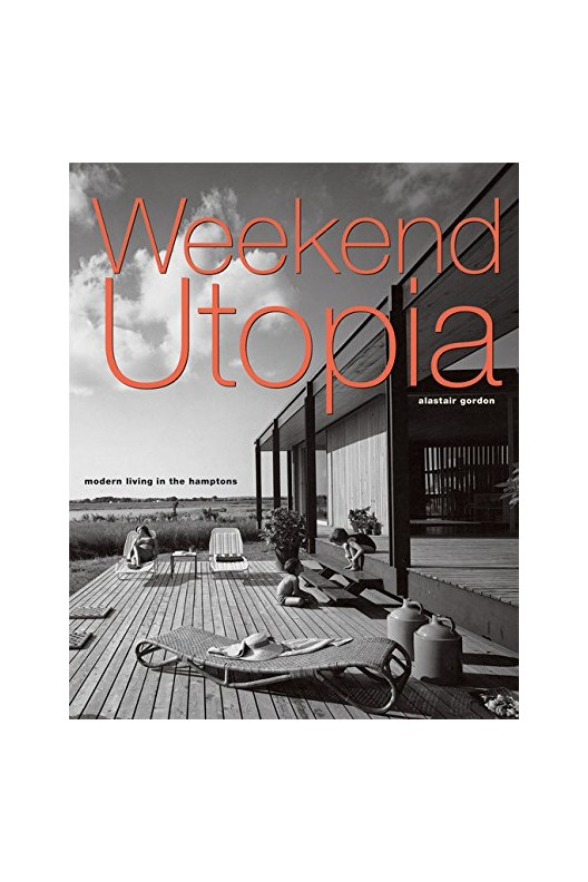 Weekend Utopia - Modern Living in the Hamptons