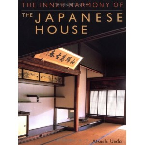 The Inner Harmony of the Japanese House