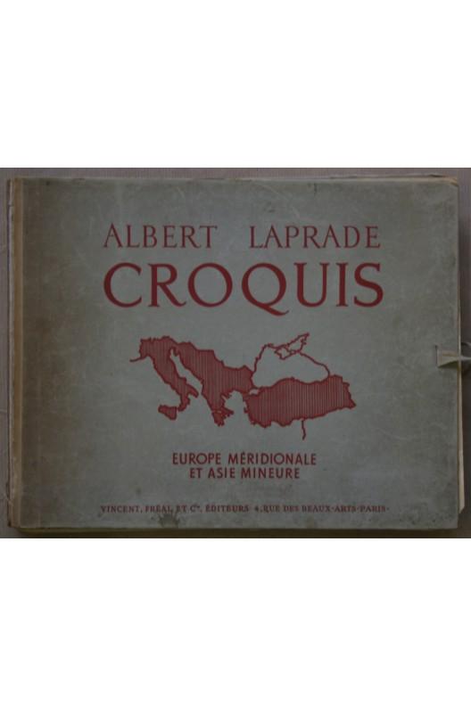 Albert Laprade. Europe Méridionale et Asie Mineure
