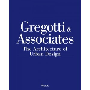 Gregotti & Associates - The Architecture of Urban Design