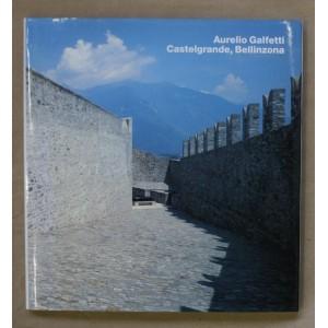Aurelio Galfetti Castelgrande, Bellinzona