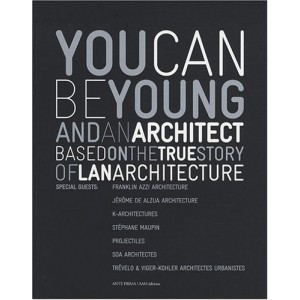 You can be young and an architect - Based on the true story of Lan architecture