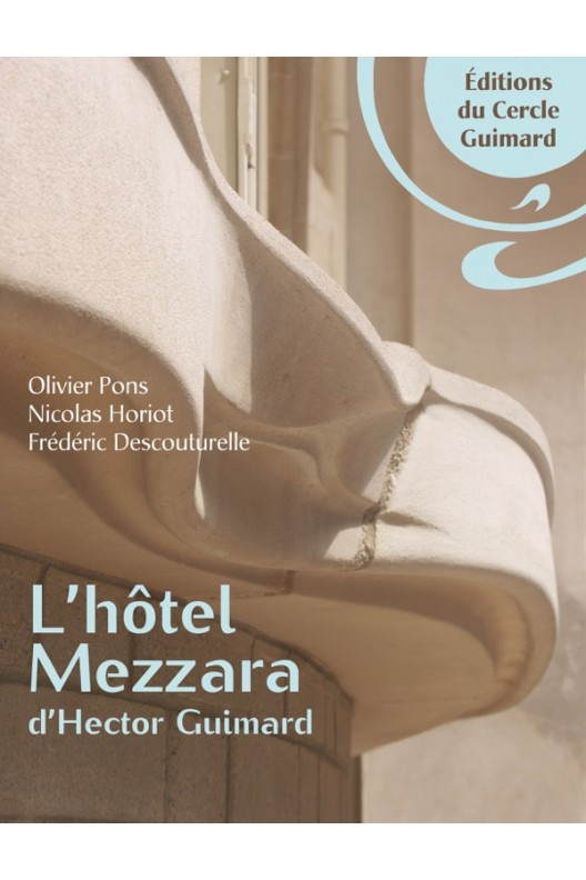 L'hôtel Mezzara d'Hector Guimard